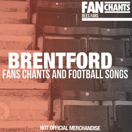92 Brentford FC songs, Brentford football chants lyrics for BFC