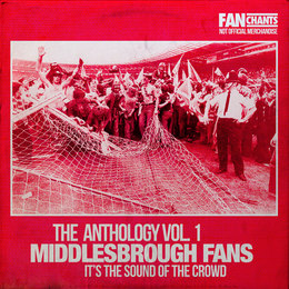 192 Middlesbrough FC songs, Middlesbrough football chants
