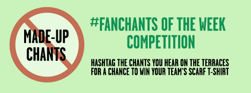 #Fanchants of the week competition
